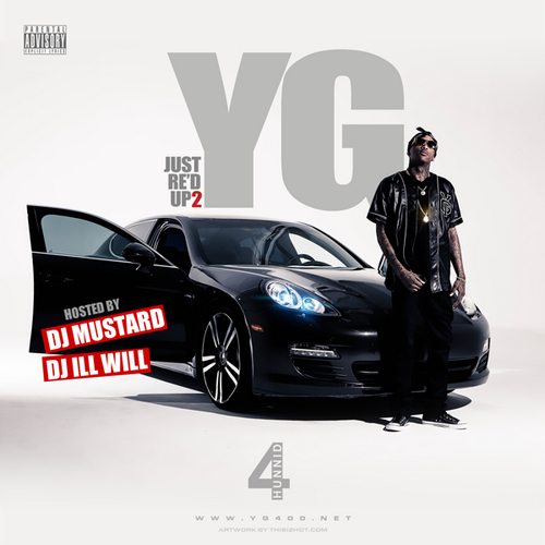 YG- Just Re'd Up 2, Click here to download!